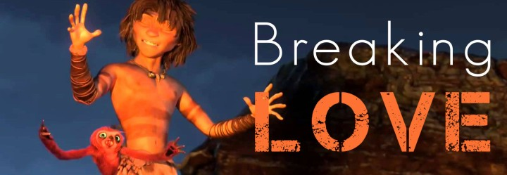 breaking love